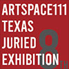 OPEN CALL FOR TEXAS ARTISTS AT ARTSPACE111